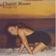 Chanté Moore - Straight Up