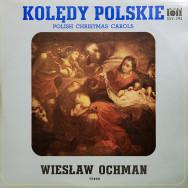 Wiesław Ochman - Kolędy Polskie. Polish Christmas Carols