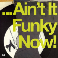 Various – ... Ain't It Funky Now!