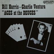 Bill Harris & Charlie Ventura - Aces at the deuces