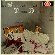 Tommy Dorsey And His Orchestra – In A Sentimental Mood...