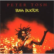 Peter Tosh – Bush Doctor