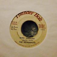 Astronauts, The Born Jamaican / Jamaican Version