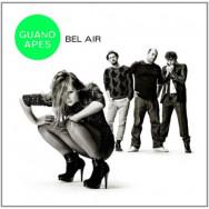 Guano Apes – Bel Air