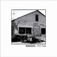 Warehouse ‎– First Four